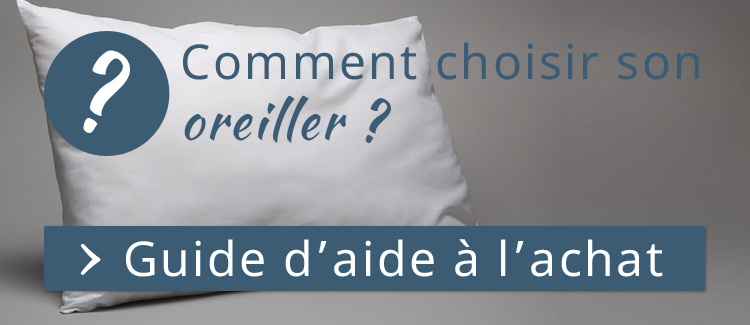 guide d'aide oreillers